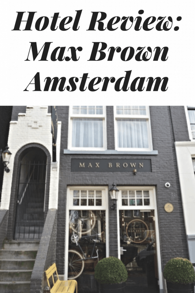 Hotel Review Max Brown Canal District Amsterdam